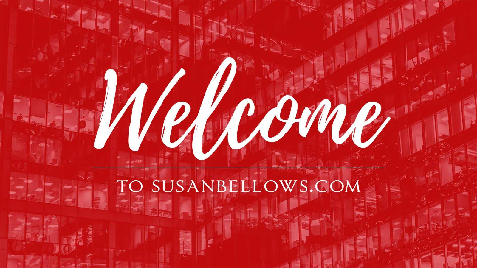 Welcome to Susanbellows.com